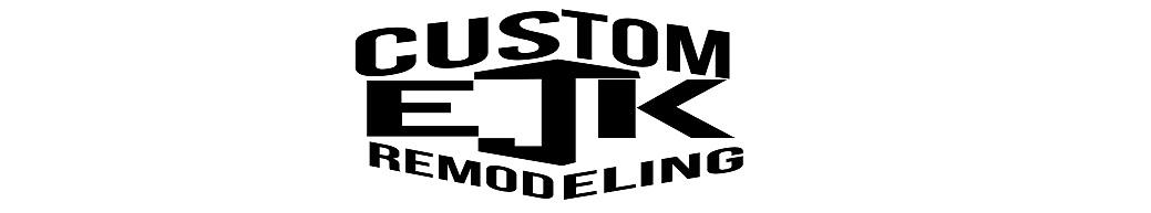 EJK Custom Remodeling